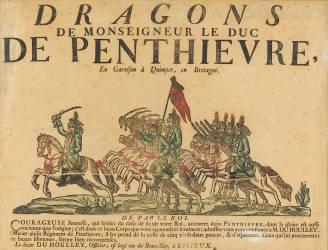 Affiche de recrutement pour le régiment de dragons de monseigneur le duc de Penthièvre (anonyme) - Muzeo.com