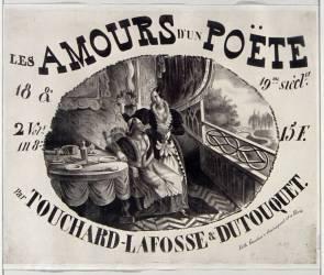 Les Amours d'un poète... par Touchard-Lafosse et Dutouquet... (Lalance Adolphe) - Muzeo.com