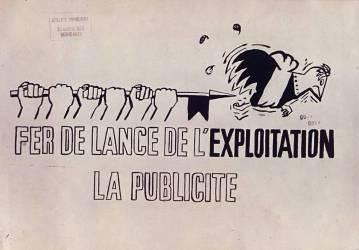 Fer de lance de l'exploitation. La publicite (anonyme) - Muzeo.com
