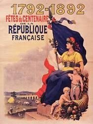 1792 [Mille sept cent quatre vingt douze]-1892 Fêtes du Centenaire de la République française (anonyme) - Muzeo.com