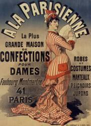 A la Parisienne, la plus grande maison de confection pour dames (Chéret Jules (1836-1932)....) - Muzeo.com