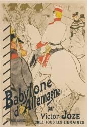 [Babylone d'Allemagne]Babylone d'Allemagne : moeurs berlinoises par Victor Joze, chez tous les libraires (Toulouse-Lautrec Henri de) - Muzeo.com