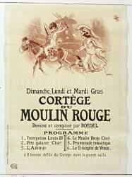 Dimanche,Lundi et Mardi Gras, cortège du Moulin Rouge dessiné et composé par Roedel... à 11 heures défilé du cortège dans la grande salle. (Roedel (1859-1900)....) - Muzeo.com