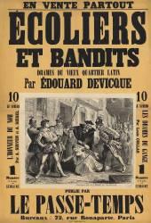 Ecoliers et bandits, drames du vieux quartier latin, par Edouard Devicque ..., publié par le Passe-Temps ... (Belin Auguste) - Muzeo.com