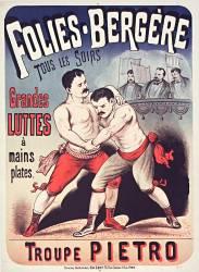 Folies-Bergère...grandes luttes à mains plates. Troupe Pietro (anonyme) - Muzeo.com