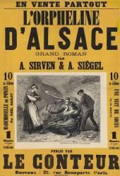 L' Orpheline d'Alsace, grand roman par A. Sirven & A. Siégel... publié par le Conteur... (Belin Auguste (18..-18..)....) - Muzeo.com