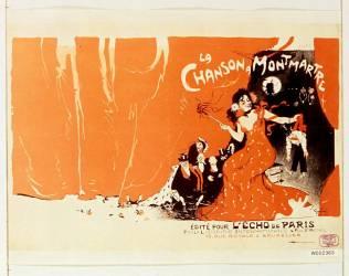 La Chanson à Montmartre, édité pour l'Echo de Paris... (Grün Jules) - Muzeo.com