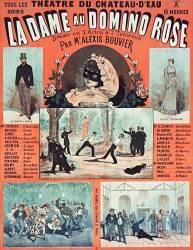 La Dame au domino rose, drame en 5 actes et 7 tableaux de Mr Alexis Bouvier (anonyme) - Muzeo.com