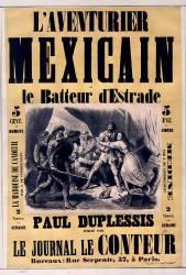 L'Aventurier mexicain ou le Batteur d'estrade, Paul Duplessis publié par le journal le Conteur (Belin Auguste) - Muzeo.com