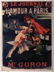 Le Journal publie. L'Amour à Paris. Mémoires inédits de M. Gorot ancien Chef de la Sûreté (Balluriau Paul) - Muzeo.com