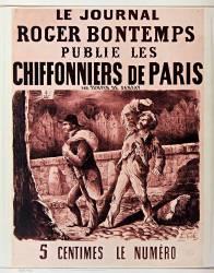 Le Journal Roger Bontemps publie les Chiffonniers de Paris par Turpin de Sansay : 5 centimes le numéro. (Tob L.) - Muzeo.com