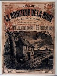 Le Moniteur de la mode journal du grand monde... la Maison grise grand roman inédit, ill. de G. Fraipont (Fraipont Gustave) - Muzeo.com