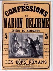Les Confessions de Marion Delorme publiées par Eugène de Mirecourt paraissent dans Les Bons romans, journal illustré [...] (Donjean Gustave (1800-1899)....) - Muzeo.com