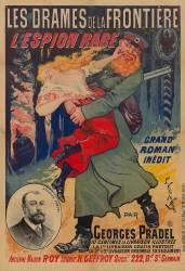 Les Drames de la frontière. L'espion Rabe, grand roman inédit par Georges Pradel... (Clair-Guyot Ernest) - Muzeo.com
