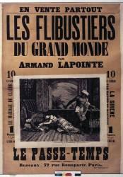 Les Flibustiers du grand monde par Armand Lapointe... Le Passe-temps (Belin Auguste (18..-18..)....) - Muzeo.com