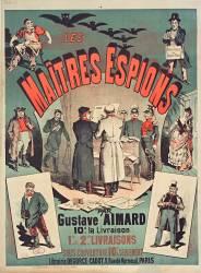 Les Maitres espions par Gustave Aimard 10 c. la livraison ... (Michele A. (18..-1... ;...) - Muzeo.com