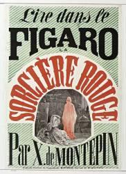 Lire dans le Figaro La Sorcière Rouge par X. de Montépin (anonyme) - Muzeo.com