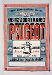 [...] Machines à coudre françaises Peugeot [...], usine à Audincourt (Doubs). L. Sibour,agent général, 15, quai de Retz, Lyon. (anonyme) - Muzeo.com