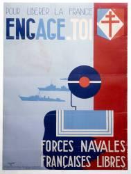 Pour libérer la France, Engage toi. Forces Navales Françaises Libres (anonyme) - Muzeo.com