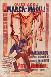 Qu'es aco... ? Marca-Maou... Marca-Maou : grand roman feuilleton inédit... dans Le Petit Méridional... (Bouisset Firmin) - Muzeo.com