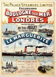 The Palace steamers, limited. Excursions Boulogne sur mer à Londres (en six heures)... La Marguerite... (anonyme) - Muzeo.com