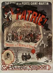 Théatre de la Porte-Saint-Martin. Patrie !, drame en 5 actes et 8 tableaux Victorien Sardou (Michele A.) - Muzeo.com