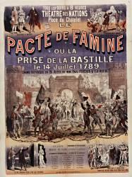 Théatre des Nations, place du Chatelet. Le Pacte de famine ou la Prise de la Bastille, le 14 juillet 1789, drame historique en 5 actes de MM. Paul Foucher & Elie Berthet [...] (Donjean Gustave (1800-1899)....) - Muzeo.com