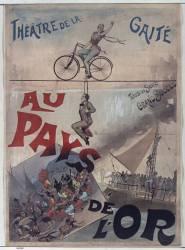 Théâtre de la Gaité. Au pays de l'or (Choubrac Alfred (1853-1902)....) - Muzeo.com