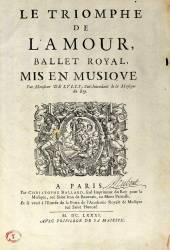 Le Triomphe de l'Amour (Lully Jean-Baptiste) - Muzeo.com