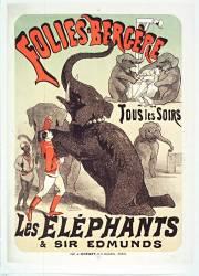 Folies-Bergère. Tous les soirs les éléphants & Sir Edmunds (Chéret Jules) - Muzeo.com